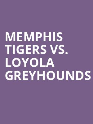 Memphis%20Tigers%20vs.%20Loyola%20Greyhounds at Kraine Theater