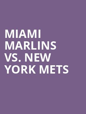 Miami%20Marlins%20vs.%20New%20York%20Mets at Wings Theater