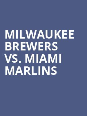 Milwaukee%20Brewers%20vs.%20Miami%20Marlins at Jane Street Theater