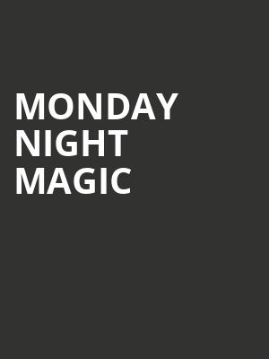 Monday Night Magic at Players Theater