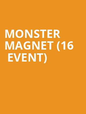 Monster Magnet (16+ Event) at Gramercy Theatre