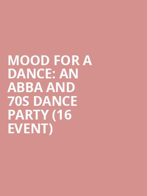 Mood for a Dance: An ABBA and 70s Dance Party (16+ Event) at Gramercy Theatre