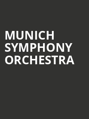 Munich Symphony Orchestra at Isaac Stern Auditorium