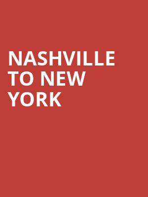 Nashville to New York at The Cutting Room