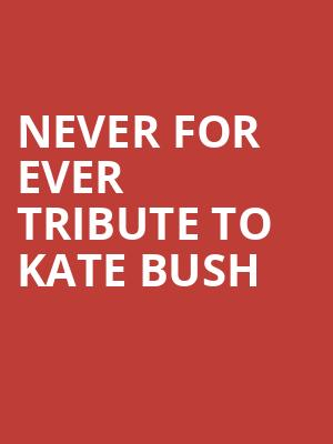Never For Ever tribute to Kate Bush at The Producers Club
