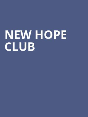 New Hope Club at Gramercy Theatre