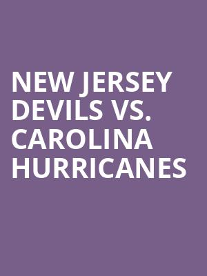 New%20Jersey%20Devils%20vs.%20Carolina%20Hurricanes at Prudential Center