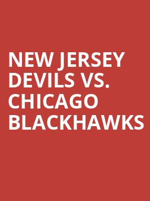 New%20Jersey%20Devils%20vs.%20Chicago%20Blackhawks at Prudential Center