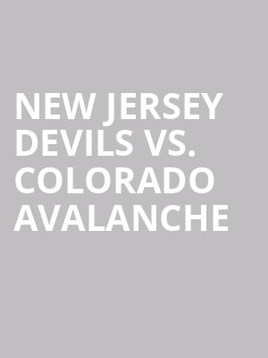 New%20Jersey%20Devils%20vs.%20Colorado%20Avalanche at Prudential Center
