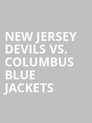 New%20Jersey%20Devils%20vs.%20Columbus%20Blue%20Jackets at Prudential Center