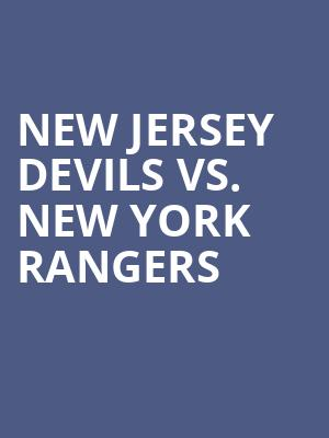 New%20Jersey%20Devils%20vs.%20New%20York%20Rangers at Prudential Center