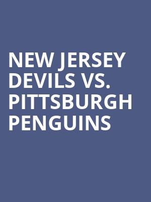 New%20Jersey%20Devils%20vs.%20Pittsburgh%20Penguins at Prudential Center