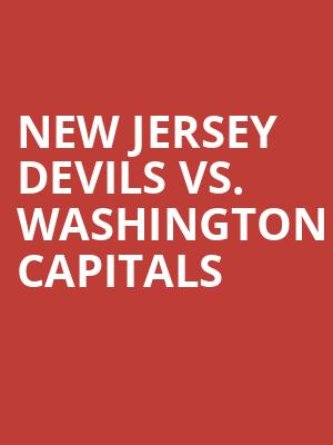 New%20Jersey%20Devils%20vs.%20Washington%20Capitals at Prudential Center