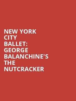 New%20York%20City%20Ballet:%20George%20Balanchine's%20The%20Nutcracker at 13th Street Repertory Theater