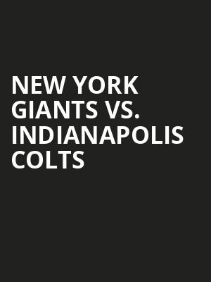 New York Giants vs. Indianapolis Colts at MetLife Stadium