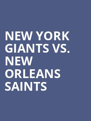 New%20York%20Giants%20vs.%20New%20Orleans%20Saints at MetLife Stadium