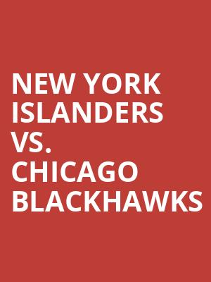 New York Islanders vs. Chicago Blackhawks at Nassau Coliseum