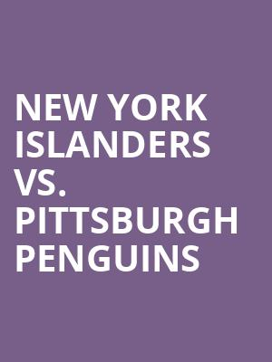 New%20York%20Islanders%20vs.%20Pittsburgh%20Penguins at Nassau Coliseum