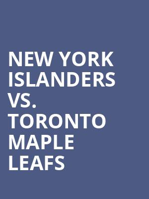 New York Islanders vs. Toronto Maple Leafs at Nassau Coliseum