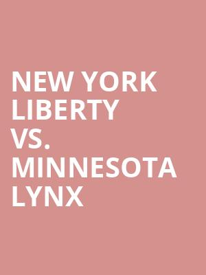 New%20York%20Liberty%20vs.%20Minnesota%20Lynx at Prudential Center