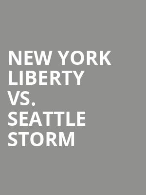 New%20York%20Liberty%20vs.%20Seattle%20Storm at Prudential Center