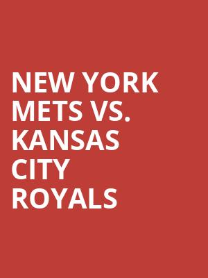 New%20York%20Mets%20vs.%20Kansas%20City%20Royals at Citi Field