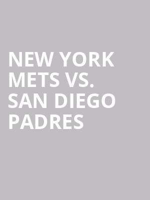 New%20York%20Mets%20vs.%20San%20Diego%20Padres at Citi Field