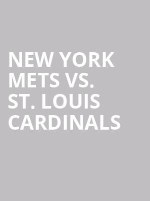 New%20York%20Mets%20vs.%20St.%20Louis%20Cardinals at Citi Field