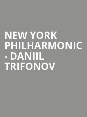 New York Philharmonic - Daniil Trifonov at David Geffen Hall at Lincoln Center