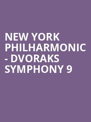 New York Philharmonic - Dvoraks Symphony 9 at David Geffen Hall at Lincoln Center