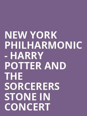New York Philharmonic - Harry Potter and the Sorcerers Stone in Concert at David Geffen Hall at Lincoln Center