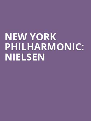 New%20York%20Philharmonic:%20Nielsen at Avery Fisher Hall