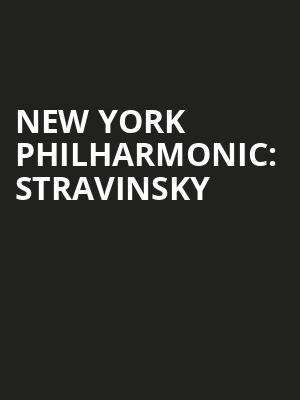 New%20York%20Philharmonic:%20Stravinsky at Avery Fisher Hall