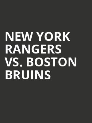 New York Rangers vs. Boston Bruins at Madison Square Garden