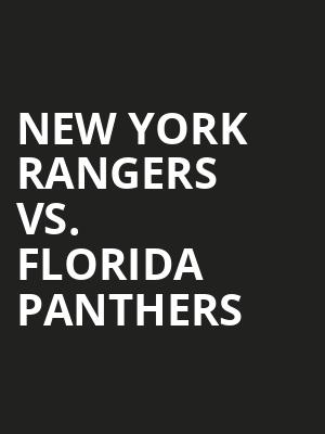 New York Rangers vs. Florida Panthers at Madison Square Garden