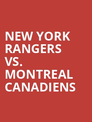 New York Rangers vs. Montreal Canadiens at Madison Square Garden