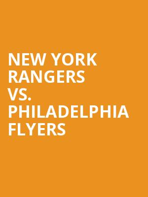 New%20York%20Rangers%20vs.%20Philadelphia%20Flyers at Madison Square Garden
