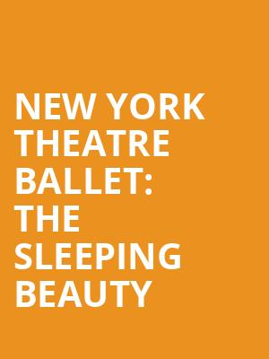 New%20York%20Theatre%20Ballet:%20The%20Sleeping%20Beauty at Florence Gould Hall