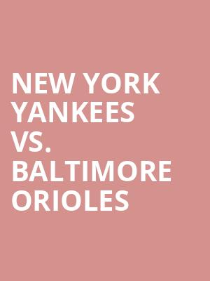 New%20York%20Yankees%20vs.%20Baltimore%20Orioles at 14th Street Y Theater