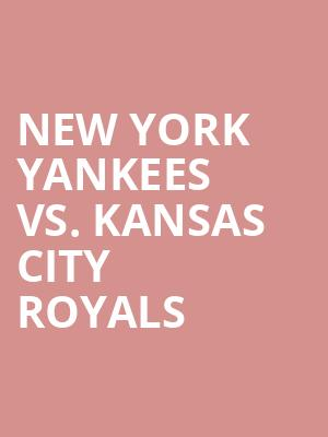 New%20York%20Yankees%20vs.%20Kansas%20City%20Royals at 14th Street Y Theater