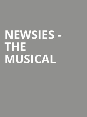 Newsies - The Musical at Gallery MC