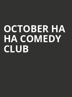 October Ha Ha Comedy Club at Concert Hall At Suny Purchase