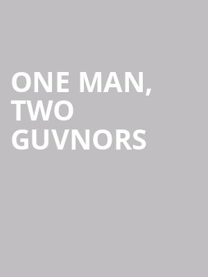 One%20Man,%20Two%20Guvnors at Music Box Theater