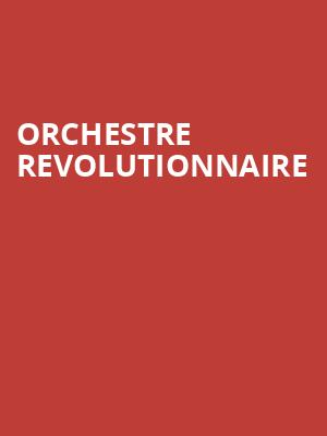 Orchestre Revolutionnaire at Isaac Stern Auditorium