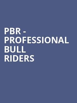 PBR - Professional Bull Riders at Prudential Center