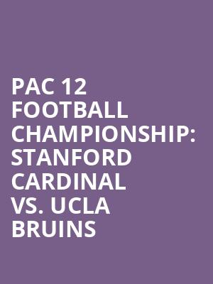 Pac%2012%20Football%20Championship:%20Stanford%20Cardinal%20vs.%20UCLA%20Bruins at 13th Street Repertory Theater