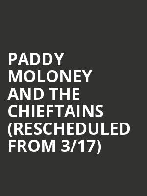 Paddy Moloney and The Chieftains (Rescheduled from 3/17) at Town Hall Theater