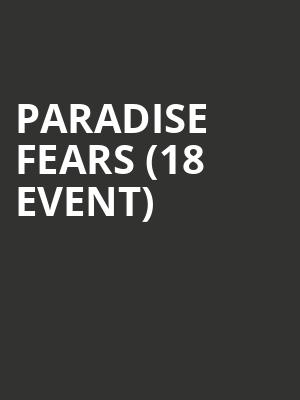 Paradise Fears (18+ Event) at Mercury Lounge