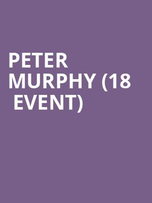 Peter Murphy (18+ Event) at Le Poisson Rouge