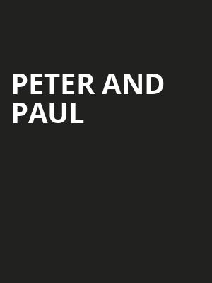 Peter%20and%20Paul at NYCB Theatre at Westbury